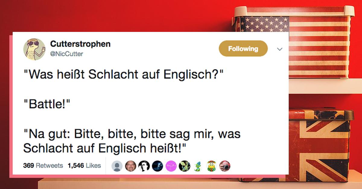 13 Tweets Mit Denen Ihr Euer Englisch Mal So Richtig Aufpoliert